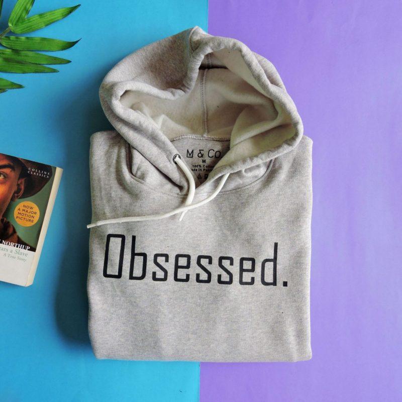 obsessed hoodie